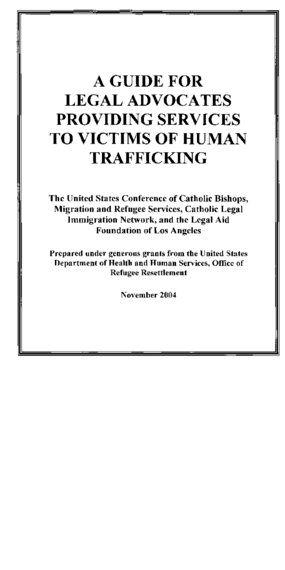 A Guide for Legal Advocates Providing Services to Victims of Human Trafficking