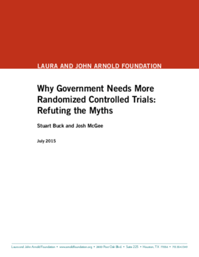 Why Government Needs More Randomized Controlled Trials: Refuting The Myths