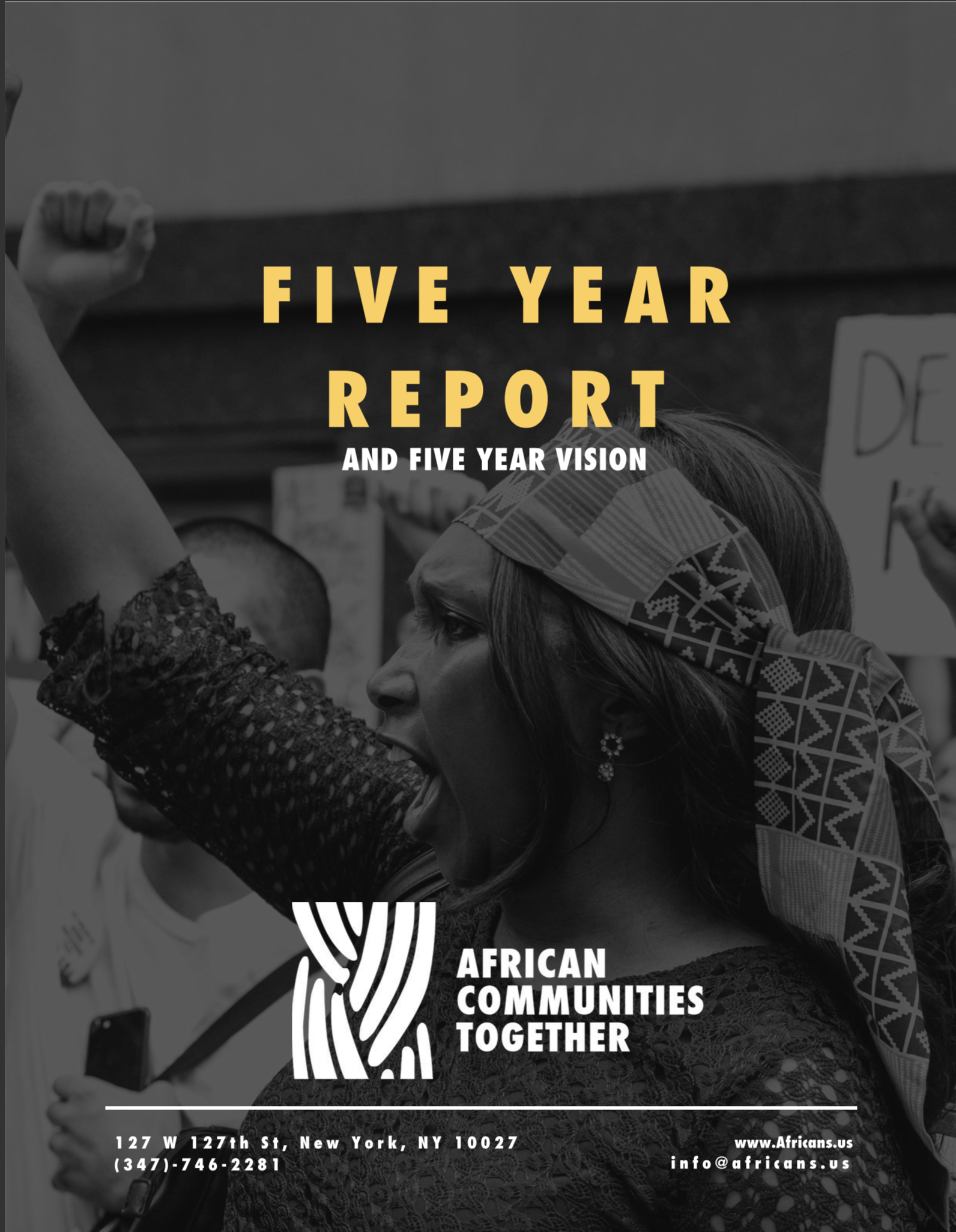 Five Year Report and Five Year Vision